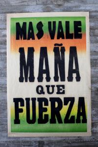 MAS-VALE-MAÑA-QUE-FUERZA-CAMPOS-LOW